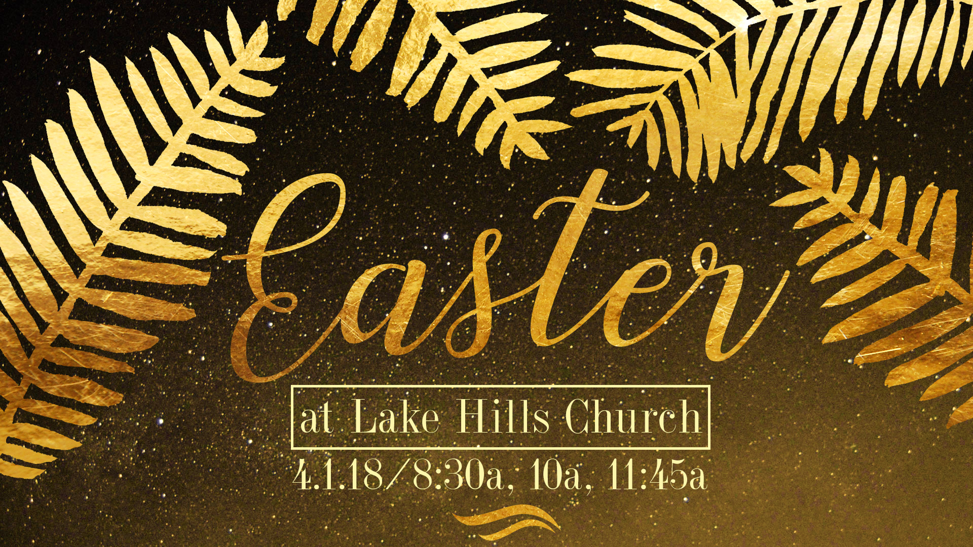 Easter at Lake Hills Revised